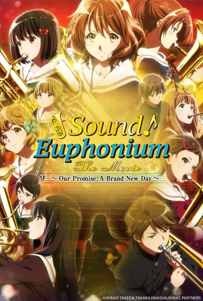 Sound! Euphonium: The Movie Our Promise: A Brand New Da