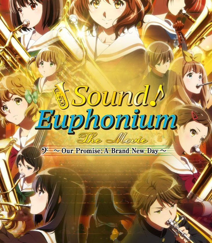 Sound! Euphonium: The Movie Our Promise: A Brand New Da